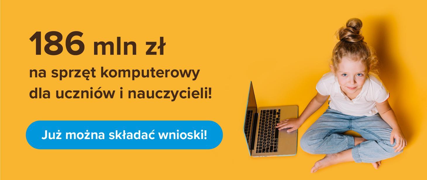 186 mln zł na zakup sprzętu dla uczniów i nauczycieli – dziś ruszają wnioski gov-pl