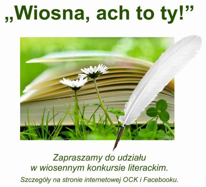 Wiosna, ach to Ty! - wiosenny konkurs literacki ock-org-pl
