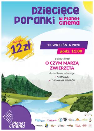Dzieciece Poranki Kino Planet Cinema O czym marzą zwierzęta poranki_13_09