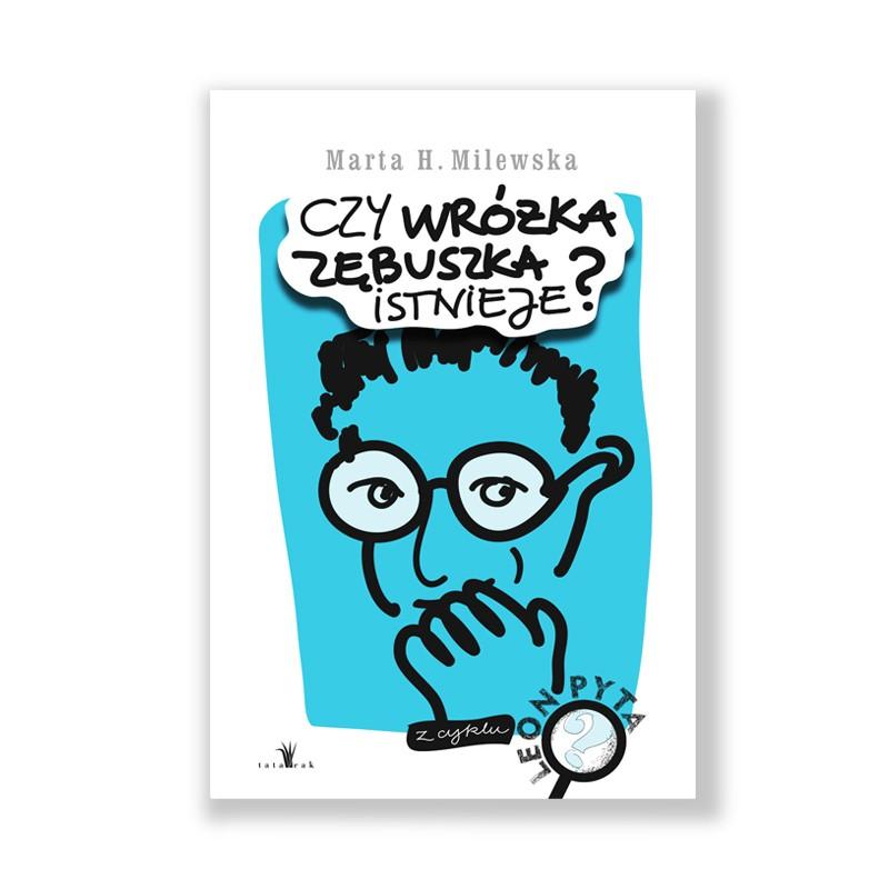Galeria Książki Biblioteka Oświęcim marta-h-milewska_czy-wrozka-zebuszka-istnieje