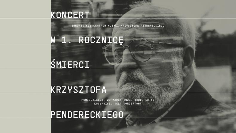 Kulturalna Małopolska w sieci Koncerty i spektakle Pamięci Krzysztofa Pendereckiego malopolska pl