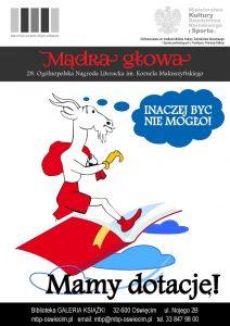 Biblioteka Oświęcim Świat Kśiążki 28. Ogólnopolskiej Nagrody Literackiej im. Kornela Makuszyńskiego! Koziołek - mądra głowa więc inaczej być nie mogło