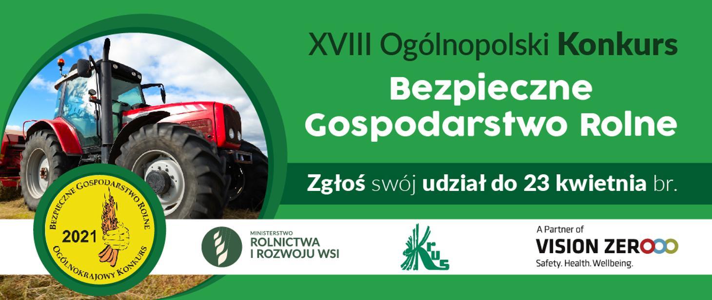 KRUS zaprasza do udziału w XVIII Ogólnokrajowym Konkursie Bezpieczne Gospodarstwo Rolne