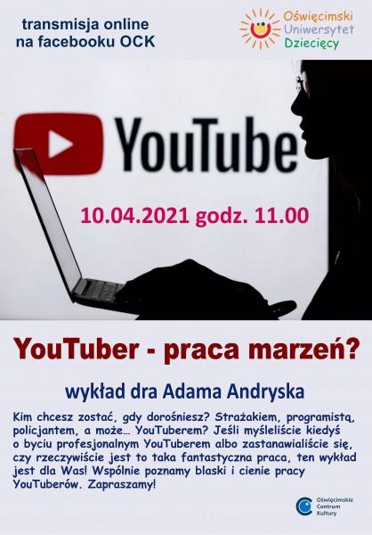 Oświęcimskie Centrum Kultury- YouTuber - praca marzeń?