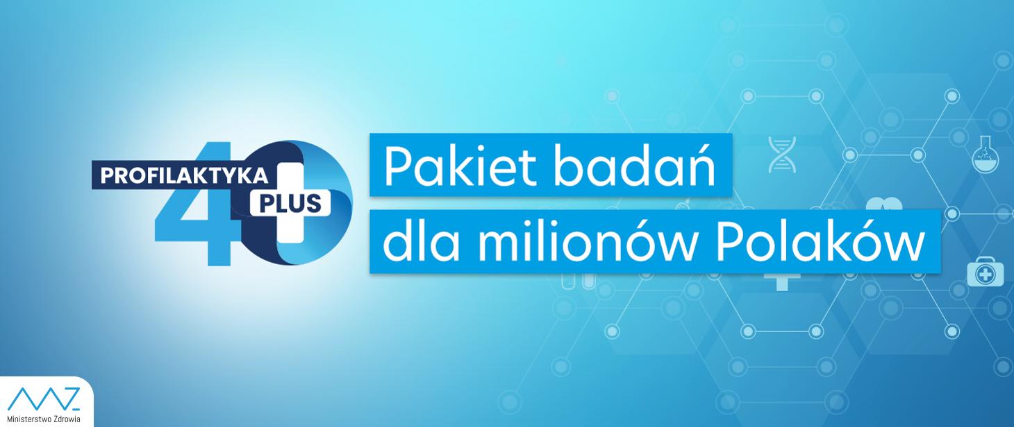 """Minister zdrowia podpisał rozporządzenie """"Profilaktyka 40 PLUS"""" Ministerstwo Zdrowia"""