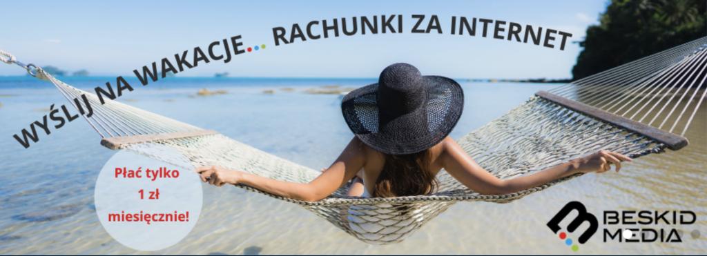 Beskid Media Na wakacjach Łączy NAs Światłowód Kęty, Osiek, Polanka WIelka, Łeki,